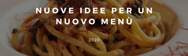 I nuovi piatti imperdibili del menù 2020